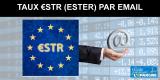 Taux ESTER (€STR) : taux interbancaire officiel au 1er janvier 2020