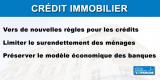 Crédit immobilier : de nouvelles conditions en vue, afin de préserver les banques