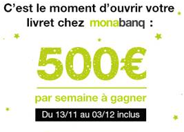 Jeu Épargne Monabanq : 500€ offerts pour l'ouverture de votre livret A / LDDS