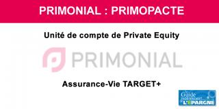 PrimoPacte : 1ère unité de compte de Private Equity accessible sur le contrat d'assurance-vie TARGET+ de Primonial