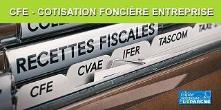 CFE (Cotisation Foncière des Entreprises), à payer avant le 17 décembre, avis exclusivement en ligne