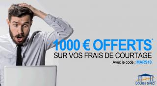 Jusqu'à 1.000€ offerts chez Bourse Direct, à saisir avant le 31 mars 2018