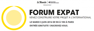 FORUM EXPAT, le salon de l'expatriation, mardi 3 juin 2014 à Paris
