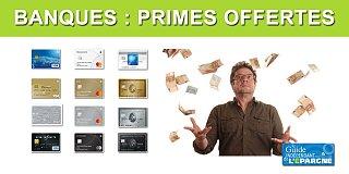 Primes offertes par les banques : pas moins de 570€ cumulés au 10 juillet 2020 (8 offres) en ce moment !