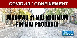 COVID19 : le confinement prolongé jusqu'au 11 mai minimum, avec une probable extension jusqu'à fin mai