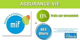 Assurance-vie MIF : 60€ offerts pour 1.000€ versés et 0% de frais sur versement, sous conditions