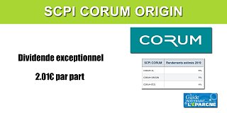 SCPI Corum Origin : distribution d'un dividende exceptionnel de 2.01€ par part