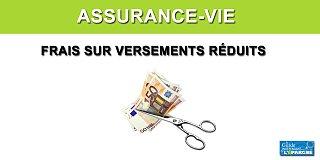 Assurance-vie : ces offres permettant de verser à frais réduits