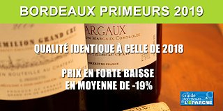 Vins : Bordeaux primeurs 2019, une chute des prix allant de -1% à -31%, pour une qualité identique à celle de 2018
