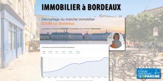 Immobilier à Bordeaux : l'effet TGV de 2017 s'estompe, la bulle immobilière va-t-elle éclater ?