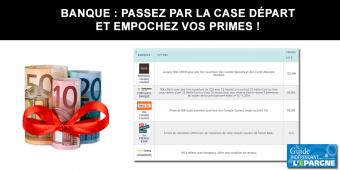 Banques, primes offertes pour ouvertures de compte courant : 390€ cumulés au 19 juin 2020 (4 offres)