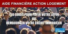Crise : nouvelle aide de 150 euros mensuels pour vous aider à payer votre loyer ou rembourser votre crédit immobilier