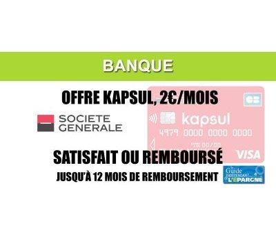 Kapsul, 2€ par mois, la Société Générale ne pousse-t-elle pas le bouchon un peu trop loin ?