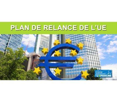Plan de relance de l'UE : un accord historique a été trouvé
