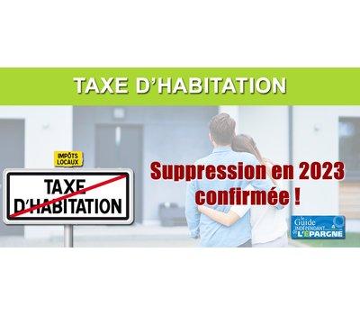 Taxe d'habitation : finalement, rien ne change, suppression définitive en 2023 pour tous les Français